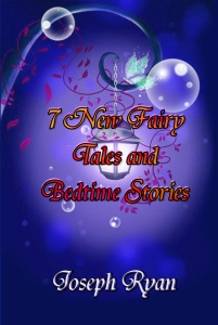 7 New Fairy Tales and Bedtime Stories
